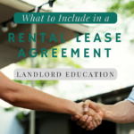 What to Include in a Rental Lease Agreement – Tempe Landlord Education
