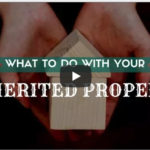 What to Do with Your Inherited Property – Tempe Property Management Education
